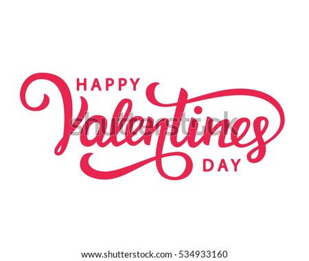 Happy Valentines Day typography poster with handwritten calligraphy text, isolated on white background. Vector Illustration #534933160