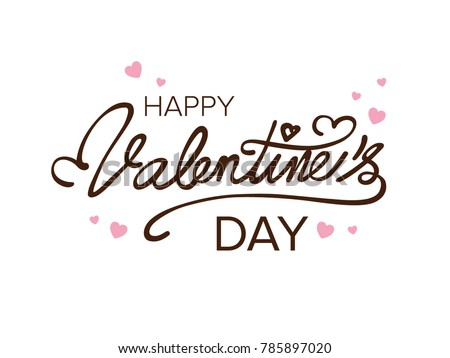 Happy Valentines Day typography poster with handwritten calligraphy text, isolated on white background #785897020