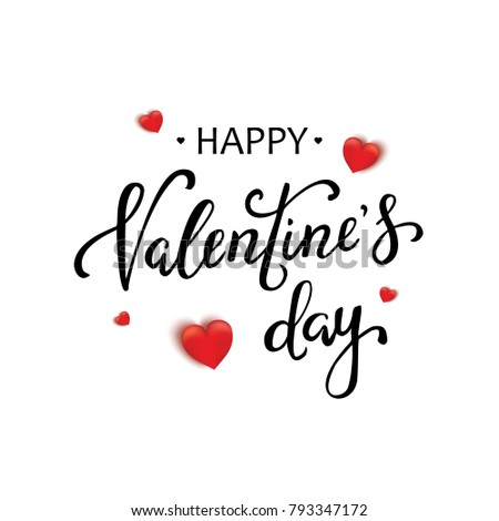 Happy Valentines Day typography poster with handwritten calligraphy text, isolated on white background. Vector Illustration #793347172