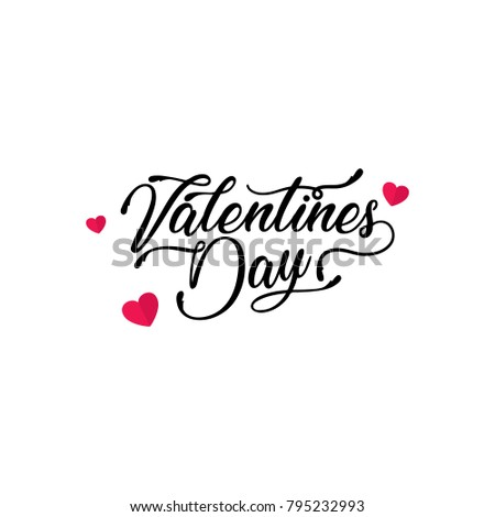Happy Valentines Day typography poster with handwritten calligraphy text, isolated on white background. Vector Illustration #795232993