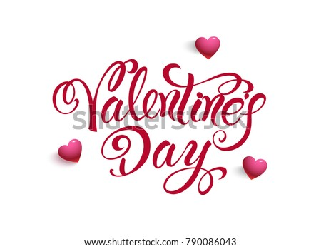 Happy Valentines Day. Typography poster with handwritten calligraphy text. Vector design.