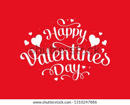Happy Valentines Day typography poster with handwritten calligraphy text Vector Illustration #1310247886