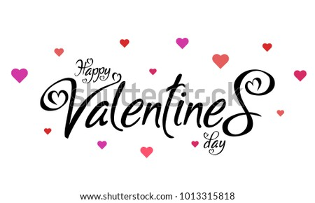 Happy Valentines Day typography poster with handwritten text and hearts, isolated on white background. Vector Illustration #1013315818