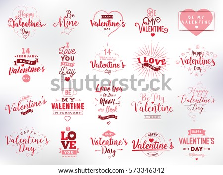 Happy Valentines day typography set. Vector text design. Usable for banners, greeting cards, gifts etc. 14 february #573346342