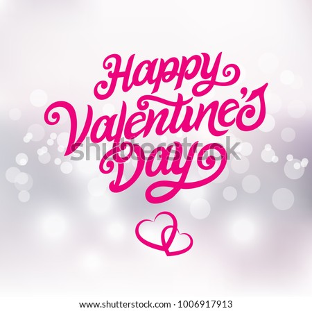 Happy Valentines Day typography vector design for greeting cards and poster. Valentines Day vector text on a blurred background. Design template celebration. Vector illustration.