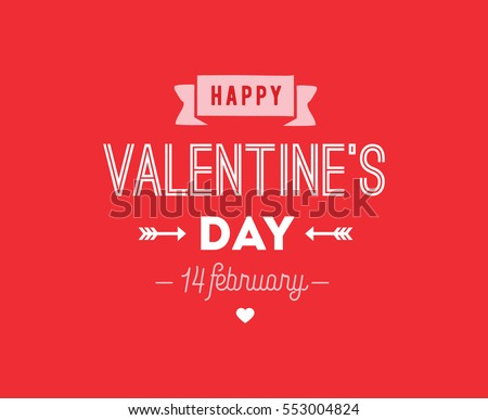 Happy Valentines day typography. Vector text design. Usable for banners, greeting cards, gifts etc. 14 february #553004824