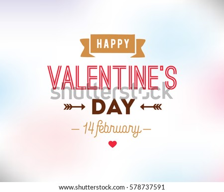 Happy Valentines day typography. Vector text design. Usable for banners, greeting cards, gifts etc. 14 february #578737591
