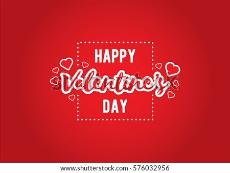 Happy Valentines Day Typography With Background #576032956