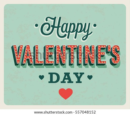 Happy Valentines Day vintage greeting card. Vector illustration.