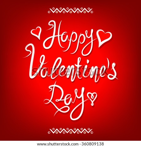 Happy Valentines day vintage red lettering background #360809138