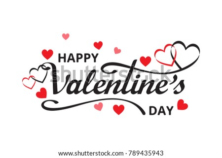 Happy Valentines Day with hearts and handwritten lettering isolated on white background. Designs backdrop for greeting card,invitation card, poster. Vector Illustration. #789435943