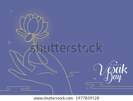 Happy Vesak Day or Buddha Purnima greeting template or copy space. Hand of buddha holding lotus flower in line art style. Flat design. Vector illustration.
