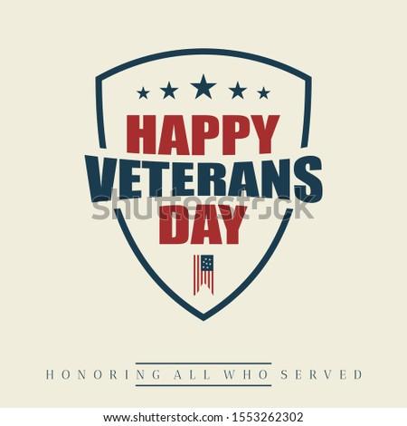 Happy Veterans day letter vintage style emblem background with shield. November 11 holiday background. Vector illustration EPS.8 EPS.10