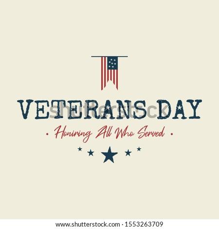 Happy Veterans day text vintage style emblem background. November 11 holiday background. Vector illustration EPS.8 EPS.10