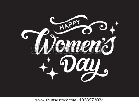 Happy Woman's Day vector design for greeting cards and poster. Hand lettering text isolated background. Design template celebration. Vector illustration.