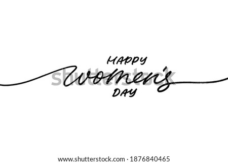 Happy Women's Day greeting card. Hand drawn vector line calligraphy with swooshes isolated on white background. Happy Womens Day elegant lettering banner. Template for a poster, cards, banner.