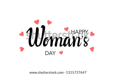 Happy Women's Day lettering typography poster with heart. International woman`s day invitation design  #1315737647