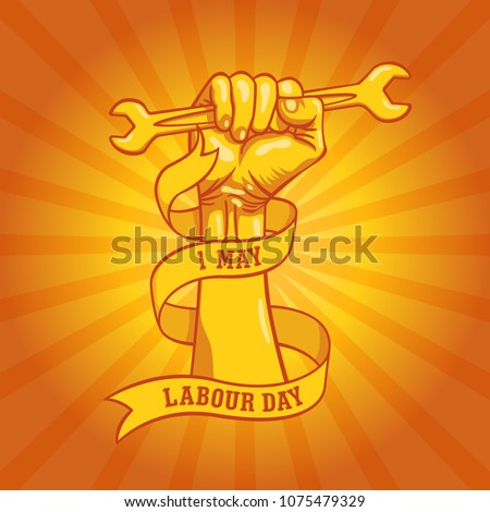 Happy world Labour Day in 1st may vector background. Labour Day simbolism concept hand with wrenches. International Workers day illustration for greeting card, poster design.