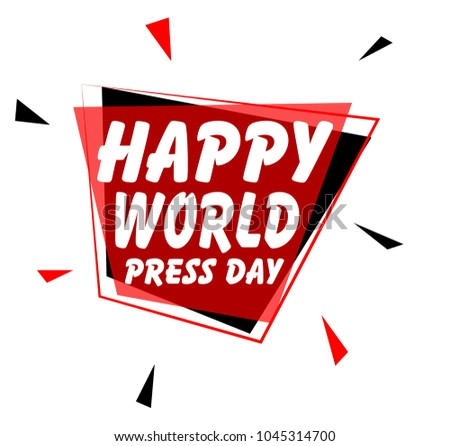 happy world press day, sign with red label