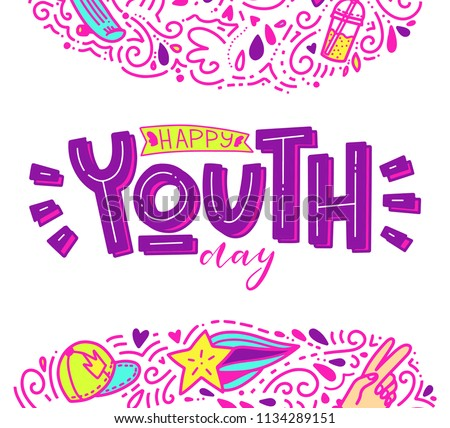 Happy Youth day. Beautiful lettering. illustration,card,banner or poster for international youth day.