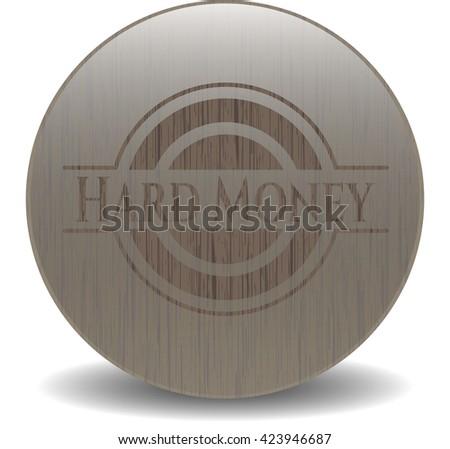 Hard Money retro wooden emblem