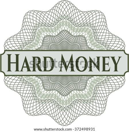 Hard Money rosette or money style emblem