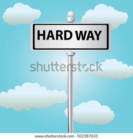 Hard way ,Vector
