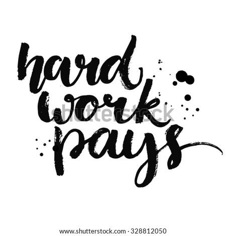 hard work pays motivational