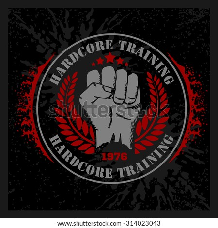 hardcore training   fist and