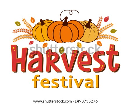 Harvest Festival hand drawn lettering and typographic text with pumpkins, leaves, wheat ears. Harvest symbols. Autumn harvest fest design for banner, poster, cards, tags. Isolated vector illustration