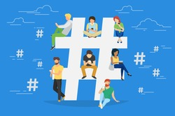 Hashtag concept illustration of young people using mobile tablet and smartphone for sending posts and sharing them in social media. Flat vector hashtag big symbol with guys and women follow the trend