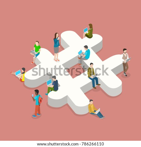 Hashtag flat isometric vector concept. People with laptops and smartphones are sitting on and around the three-dimensional hashtage sign.