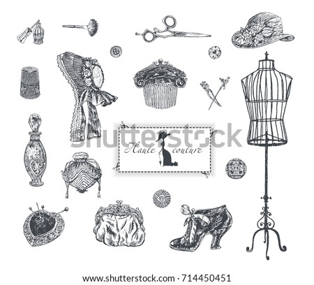 Haute couture, high sewing. Set of vintage women's fashion accessories. Bonnet hat, female comb, shoe, purse, perfume, cosmetics, pins, scissors, female mannequin. Vector hand drawn, engraving style