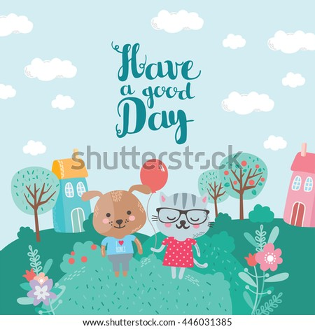 have a good day cat and dog