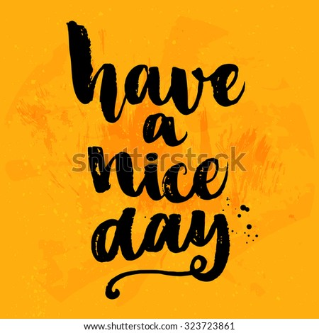 have a nice day vector black