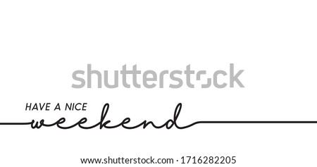 have a nice weekend loading bar background vector. Stockfoto ©