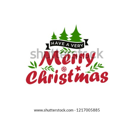 Have a Very Merry Christmas vector text Calligraphic Lettering design card template