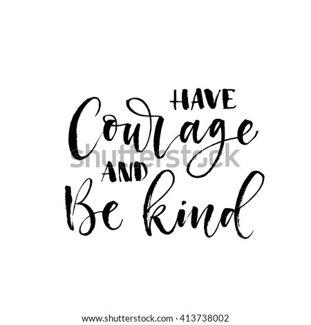 have courage and be kind card