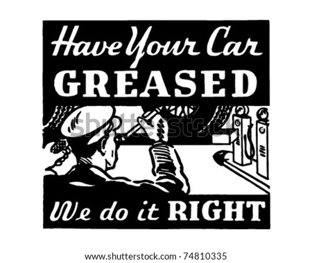 Have Your Car Greased - Retro Ad Art Banner