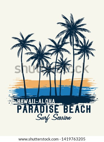 Hawaii Aloha theme palm trees with brush textures and texts. Vector illustrations for t-shirt prints, posters and other uses.