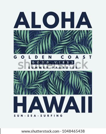 Hawaii, Aloha vector illustration for t-shirt prints and other uses