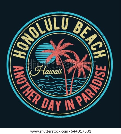 Hawaii, Honolulu beach vector illustration for t-shirt and other uses.