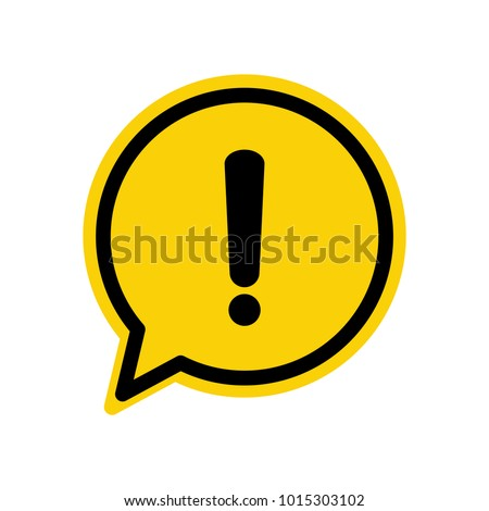 Hazard warning attention sign with exclamation mark symbol in a speech bubble vector