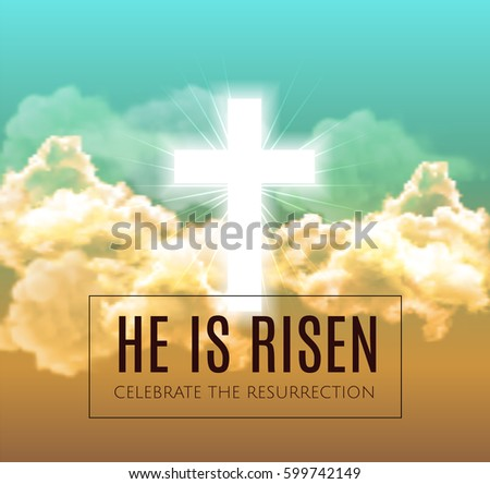 he is risen easter background