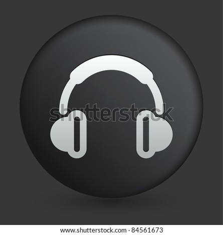 Headphones Icon on Round Black Button Collection Original Illustration