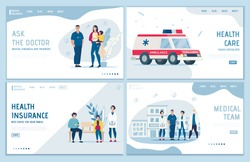 Health Insurance, Medical Support, Online Qualified Family Doctor Consultation, First Aid Ambulance Service. Online Medicine and Healthcare. Flat Landing Page Set. Vector Advertising Illustration