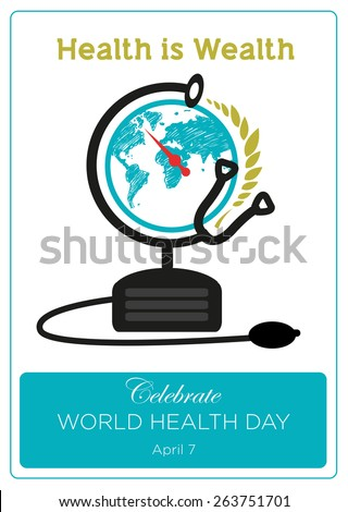 health is wealth world health day concept poster stethoscope as a