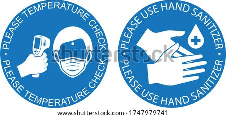 Healthcare infographic elements. Signs PLEASE TEMPERATURE CHECK, PLEASE USE HAND SANITIZER. Vector illustration.