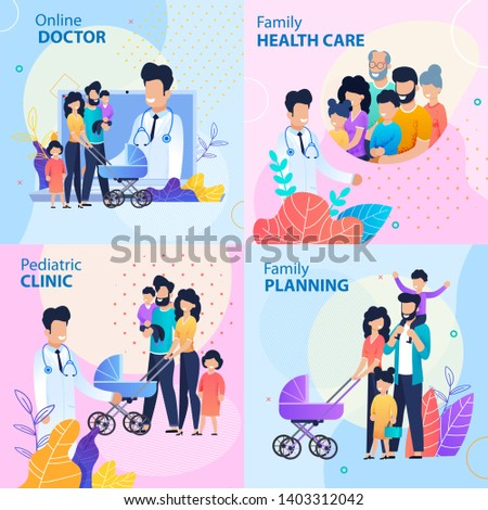 Healthcare Lettering Flat Promotion Banner Set. Templates with Text Online Doctor, Family Health Care, Pediatric Clinic and Planning for Parents. Vector Flat Cartoon People and Physicians Illustration