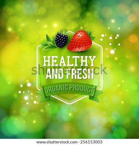Healthy Fresh Organic Product card or advertising poster vector design with text in a hexagonal frame over a banner on a sparkling green bokeh in green format with fresh berries
